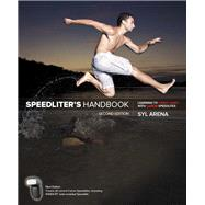 Speedliter's Handbook Learning to Craft Light with Canon Speedlites by Arena, Syl, 9780134007915