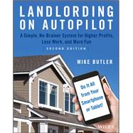 Landlording on Autopilot by Butler, Mike, 9781119467915