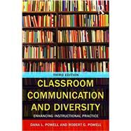 Classroom Communication and Diversity: Enhancing Instructional Practice by Powell; Robert G., 9781138897915