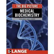 Medical Biochemistry: The Big Picture by Janson, Lee W.; Tischler, Marc, 9780071637916