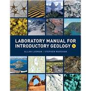 Laboratory Manual for Introductory Geology (Third Edition) by Ludman, Allan; Marshak, Stephen, 9780393937916