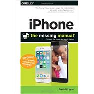 iPhone: The Missing Manual by Pogue, David, 9781491917916