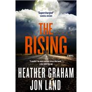The Rising A Novel by Graham, Heather; Land, Jon, 9780765337917