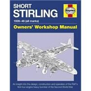 Haynes Short Stirling 1939-48 (All Marks) Owners' Workshop Manual by Falconer, Jonathan, 9780857337917