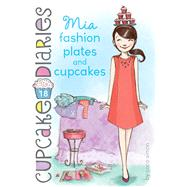 Mia Fashion Plates and Cupcakes by Simon, Coco, 9781442497917
