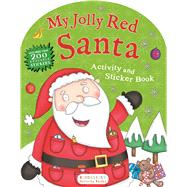 My Jolly Red Santa Activity and Sticker Book by Unknown, 9781619637917