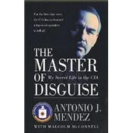 The Master of Disguise by Mendez, Antonio J., 9780060957919