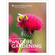 Rhs How to Make a Wildlife Garden by Baines, Chris, 9780711237919