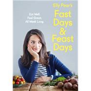 Elly Pear's Fast Days & Feast Days by Curshen, Elly, 9780008157920
