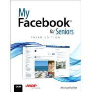 My Facebook for Seniors by Miller, Michael R., 9780789757920