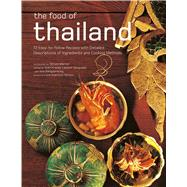 The Food of Thailand by Krauss, Sven; Ganguillet, Laurent; Tettoni, Luca Invernizzi; Sanguanwong, Vira, 9780794607920