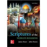 Scriptures of the World's Religions by Fieser, James; Powers, John, 9781259907920