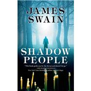 Shadow People by Swain, James, 9780765367921