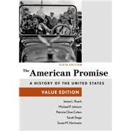 The American Promise, Value Edition, Combined Volume by Roark, James L.; Cohen, Patricia Cline; Stage, Sarah; Hartmann, Susan M., 9781457687921