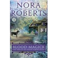 Blood Magick by Roberts, Nora, 9781594137921