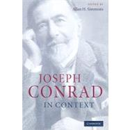 Joseph Conrad in Context by Edited by Allan H. Simmons, 9780521887922