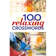 100 Relaxing Crosswords by Joseph, Thomas, 9781454917922