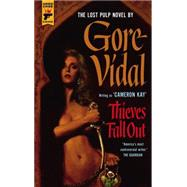 Thieves Fall Out by VIDAL, GORE, 9781781167922