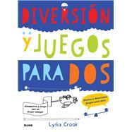 Diversi�n y juegos para dos by Crook, Lydia, 9788498017922