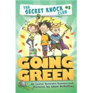 Going Green by Bonnett-Rampersaud, Louise; Mcheffey, Adam, 9781477847923