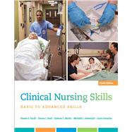 Clinical Nursing Skills Basic to Advanced Skills by Smith, Sandra F.; Duell, Donna J.; Martin, Barbara C.; Gonzalez, Laura; Aebersold, Michelle, 9780134087924