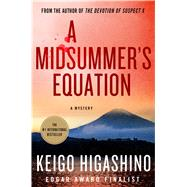 A Midsummer's Equation A Mystery by Higashino, Keigo, 9781250027924