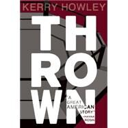 Thrown by Howley, Kerry, 9781936747924