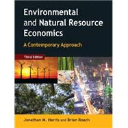 Environmental and Natural Resource Economics: A Contemporary Approach by Harris; Jonathan M., 9780765637925