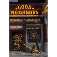 Good Neighbors by TISSOT, SYLVIEBRODER, DAVID, 9781781687925