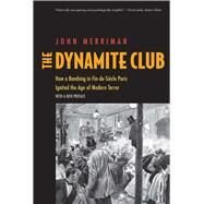 The Dynamite Club by Merriman, John, 9780300217926
