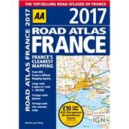 AA 2017 Road Atlas France by Automobile Association (Great Britain), 9780749577926