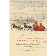Abenaki Daring by Barman, Jean, 9780773547926