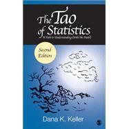 The Tao of Statistics by Keller, Dana K.; Cardiff, Helen, 9781483377926