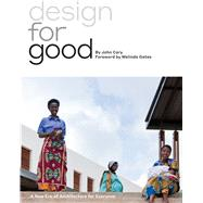 Design for Good by Cary, John, 9781610917926