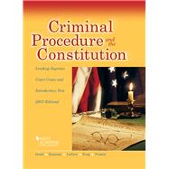 Criminal Procedure and the Constitution, Leading Supreme Court Cases and Introductory Text 2017 by Israel, Jerold; Kamisar, Yale; Lafave, Wayne; King, Nancy; Primus, Eve, 9781683287926
