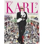 Where's Karl? by Caldwell, Stacey; Aki, Ajiri A.; Baron, Michelle, 9780553447927
