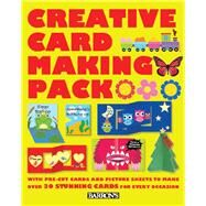Creative Card Making Pack by Brown, Miranda; Cole, Linda; Tai, Elise See, 9780764167928