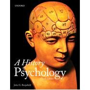A History of Psychology, Fourth Edition by John G. Benjafield, 9780199007929
