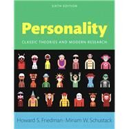Personality Classic Theories and Modern Research, Books a la Carte Edition by Friedman, Howard S.; Schustack, Miriam W., 9780205997930
