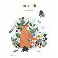 I Am Life by Larsen, Elisabeth Helland; Schneider, Marine; Hedger, Rosie, 9783899557930
