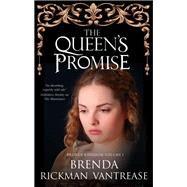 The Queen's Promise by Vantrease, Brenda Rickman, 9780727887931