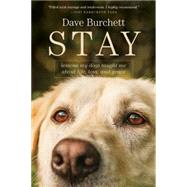 Stay by Burchett, Dave, 9781414397931