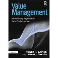 Value Management: Translating Aspirations into Performance by Davies,Roger H., 9781138247932