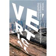Vertical by Graham, Stephen, 9781781687932