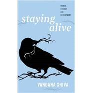 Staying Alive: Women, Ecology and Development by Shiva, Vandana, 9780896087934