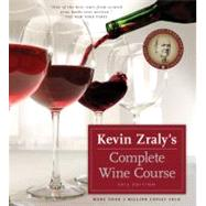 Kevin Zraly's Complete Wine Course by Zraly, Kevin, 9781402787935