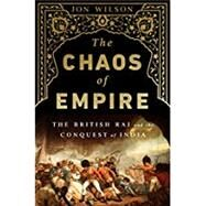 The Chaos of Empire by Wilson, Jon, 9781541767935