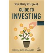 The Daily Telegraph Guide to Investing by Burn-callander, Rebecca, 9780749477936