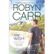 One Wish by Carr, Robyn, 9780778317937