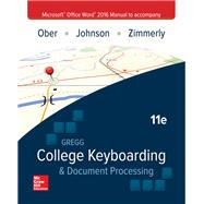 GREGG COLLEGE KEYBOARDING & DOC PROC MS OFFICE WORD 2016 MANUAL by Unknown, 9781259907937